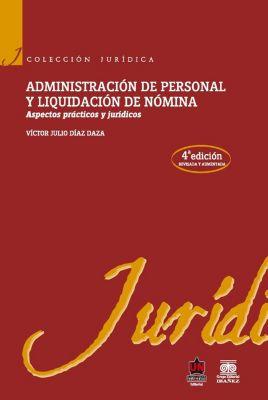 Administración de personal y liquidación de nómina, Víctor Julio Díaz Daza
