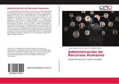 Administración de Recursos Humanos, César Augusto Lara Ascuntar, Elizabeth Aldás