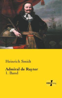Admiral de Ruyter - Heinrich Smidt |