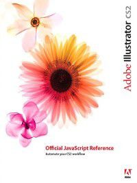 Adobe Illustrator CS2 Official JavaScript Reference, Inc. Adobe Systems