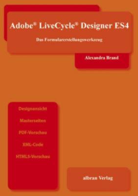 Adobe Livecycle Designer ES4, Alexandra Brand