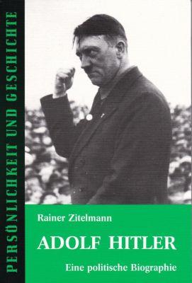 Adolf Hitler, Rolf Zitelmann