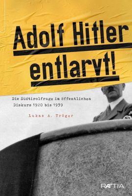 Adolf Hitler entlarvt, Lukas A. Tröger