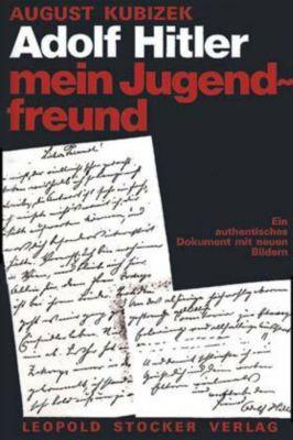 Adolf Hitler, mein Jugendfreund, Sonderausgabe, August Kubizek