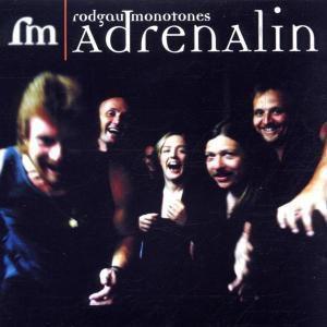 Adrenalin, Rodgau Monotones