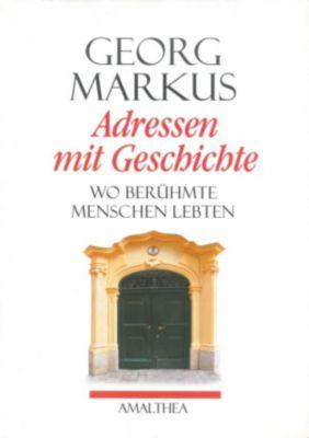 Adressen mit Geschichte, Georg Markus