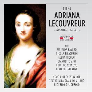 Adriana Lecouvreur (Ga), Coro E Orchestra Del Teatro Alla Scala Di Milano