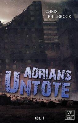 Adrians Untote, Chris Philbrook