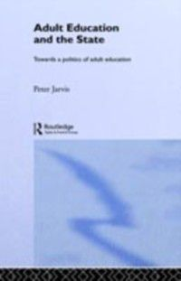 Adult Education and the State, Peter Jarvis