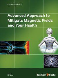 Advanced Approach to Mitigate Magnetic Fields and Your Health, A.R. Memari