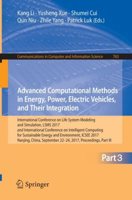 Advanced Computational Methods in Energy, Power, Electric Vehicles, and Their Integration