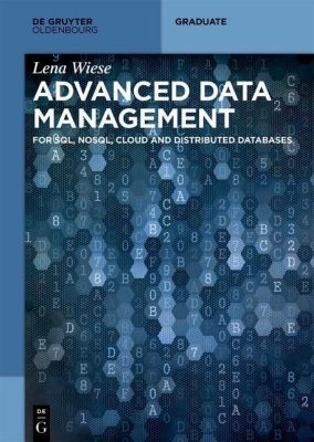 Advanced Data Management, Lena Wiese