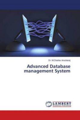 Advanced Database management System, Dr. M.Charles Arockiaraj