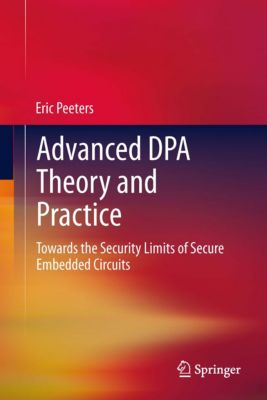 Advanced DPA Theory and Practice, Eric Peeters