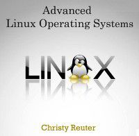 Advanced Linux Operating Systems, Christy Reuter