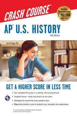 Advanced Placement (AP) Crash Course: AP® U.S. History Crash Course, 4th Ed.,  Book + Online, Larry Krieger