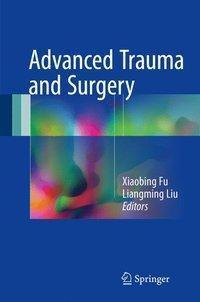 Advanced Trauma and Surgery