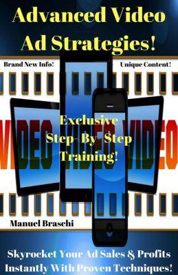 Advanced Video Ad Strategies, Manuel Braschi