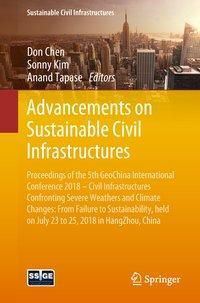 Advancements on Sustainable Civil Infrastructures