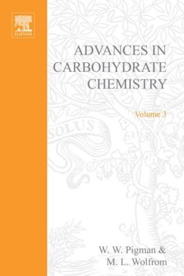Advances in Carbohydrate Chemistry: Advances in Carbohydrate Chemistry