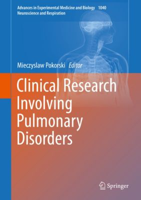 Advances in Experimental Medicine and Biology: Clinical Research Involving Pulmonary Disorders