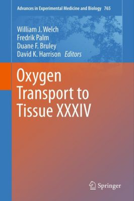 Advances in Experimental Medicine and Biology: Oxygen Transport to Tissue XXXIV, Fredrik Palm