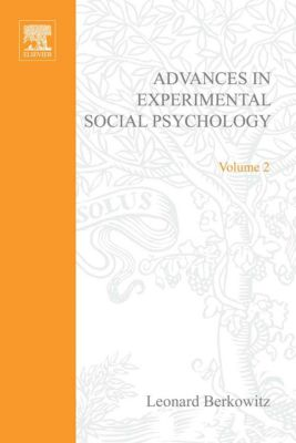 Advances in Experimental Social Psychology: Advances in Experimental Social Psychology