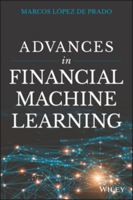 Advances in Financial Machine Learning, Marcos Lopez de Prado