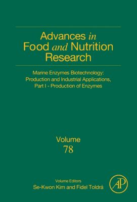 Advances in Food and Nutrition Research: Marine Enzymes Biotechnology: Production and Industrial Applications, Part I - Production of Enzymes
