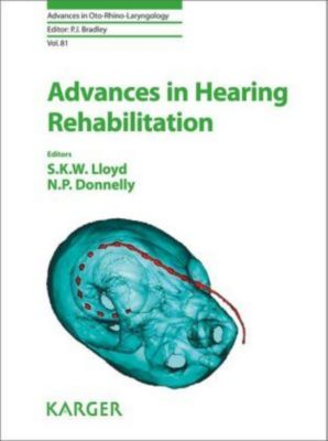 Advances in Hearing Rehabilitation