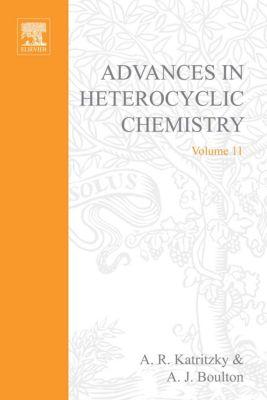 Advances in Heterocyclic Chemistry: Advances in Heterocyclic Chemistry
