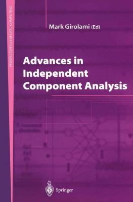 Advances in Independent Component Analysis