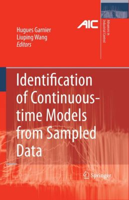 Advances in Industrial Control: Identification of Continuous-time Models from Sampled Data