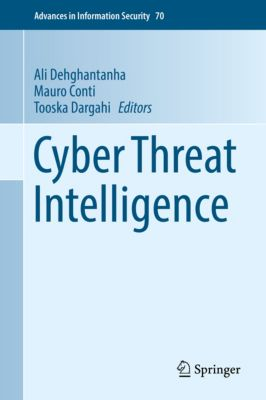 Advances in Information Security: Cyber Threat Intelligence