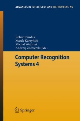 Advances in Intelligent and Soft Computing: Computer Recognition Systems 4