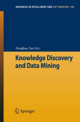 Advances in Intelligent and Soft Computing: Knowledge Discovery and Data Mining