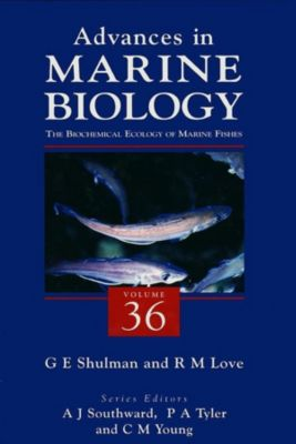 Advances in Marine Biology: The Biochemical Ecology of Marine Fishes