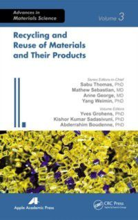 Advances in Materials Science: Recycling and Reuse of Materials and Their Products