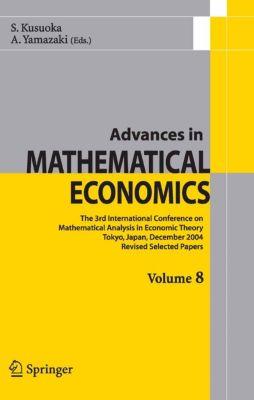 Advances in Mathematical Economics: Advances in Mathematical Economics Volume 8