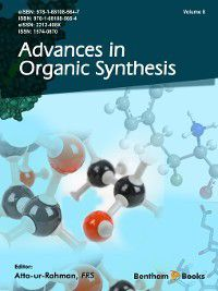 Advances in Organic Synthesis: Advances in Organic Synthesis, Volume 8
