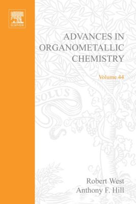 Advances in Organometallic Chemistry: Advances in Organometallic Chemistry