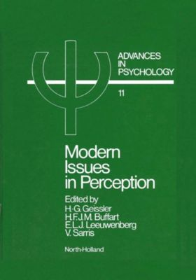 Advances in Psychology: Modern Issues in Perception