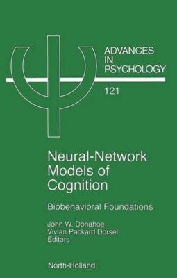 Advances in Psychology: Neural Network Models of Cognition