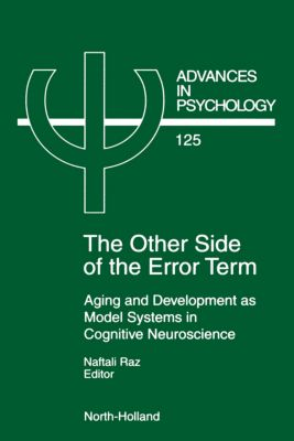 Advances in Psychology: The Other Side of the Error Term
