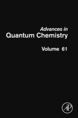 Advances in Quantum Chemistry: Advances in Quantum Chemistry
