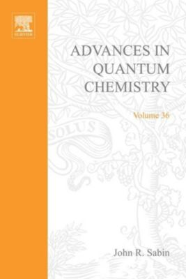 Advances in Quantum Chemistry: Advances in Quantum Chemistry