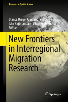 Advances in Spatial Science: New Frontiers in Interregional Migration Research