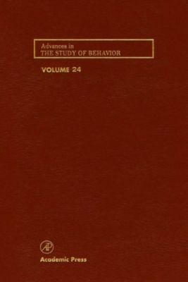 Advances in the Study of Behavior: Advances in the Study of Behavior