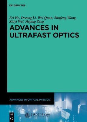Advances in Ultrafast Optics, Shaoqun Zeng, Zhiyi Wei, Xiaojun Liu, Heping Zeng, Qihuang Gong, Ya Cheng