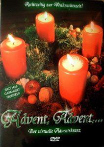 Advent, Advent ... - Der virtuelle Adventskranz, Advent...-Der Virtu Advent